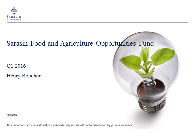Food and Agriculture Opportunities fund Q1 2016 update