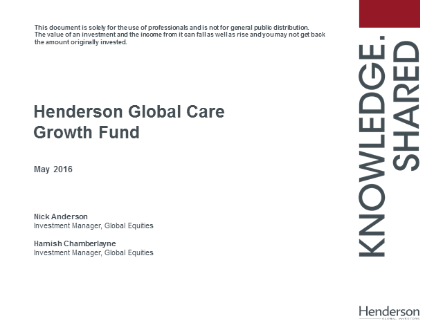 Live Insight: Henderson Global Care Growth Fund