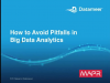 Webinar: How to Avoid Pitfalls in Big Data Analytics