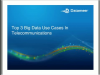 Webinar: Top 3 Big Data Use Cases in Telecommunication