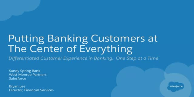 Putting Banking Customers at the Center of Everything
