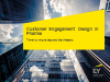 Customer engagement design in pharma