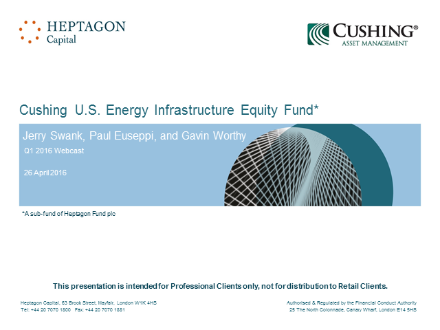 Cushing U.S. Energy Infrastructure Equity Fund Q1 2016 Webcast
