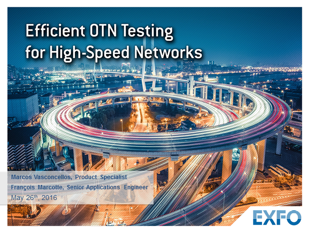 Efficient OTN Testing for High-Speed Networks