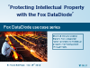 Protecting Intellectual Property with the Fox DataDiode