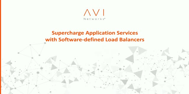 Supercharge your Application Services with Software-Defined Load Balancers