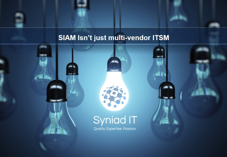 SIAM isn't just multi-vendor ITSM!