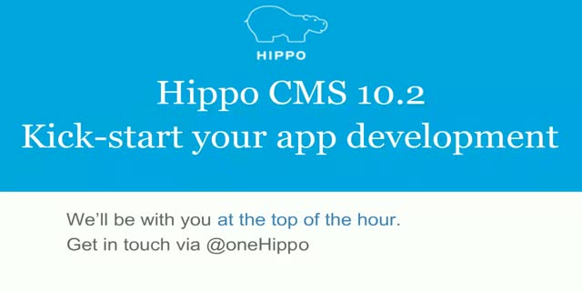 Hippo CMS 10.2 - Kick-start your app development