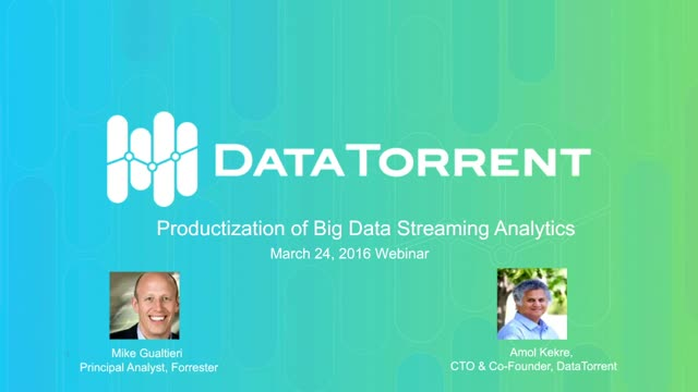 Productization of Big Data Streaming Analytics