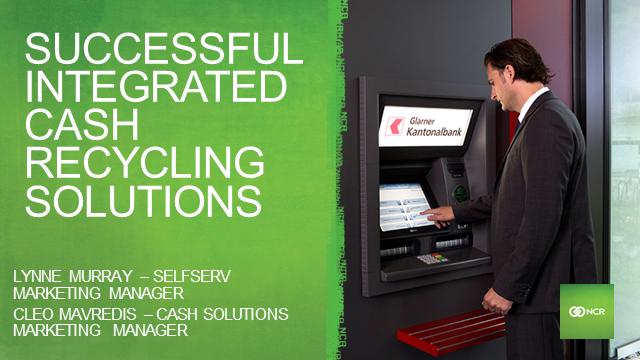Successful integrated cash recycling solutions - More to save than meets the eye