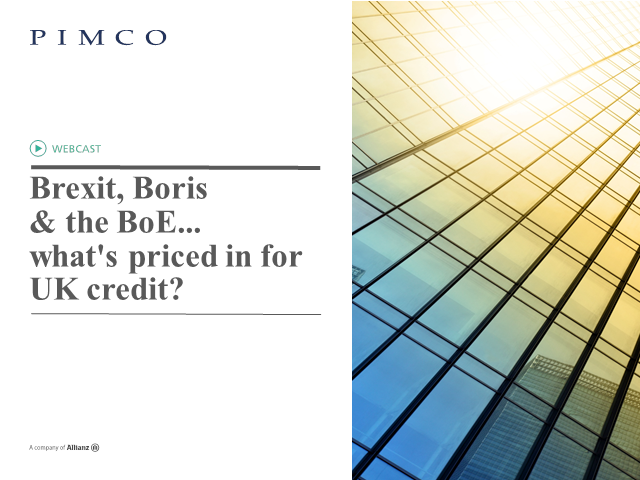 Brexit, Boris & the BoE...what's priced in for UK credit?