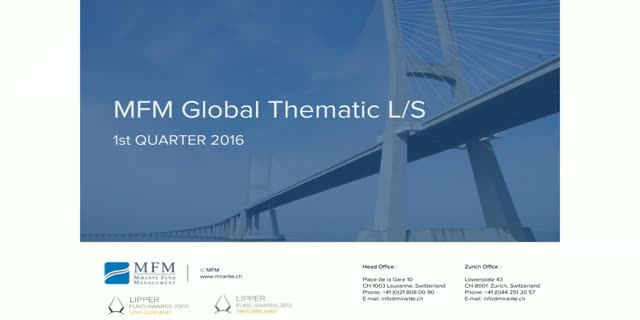 MFM Global Thematic Long Short UCITS Fund - Q1 2016 Update