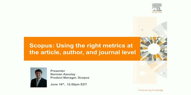 Scopus: Using the right metrics