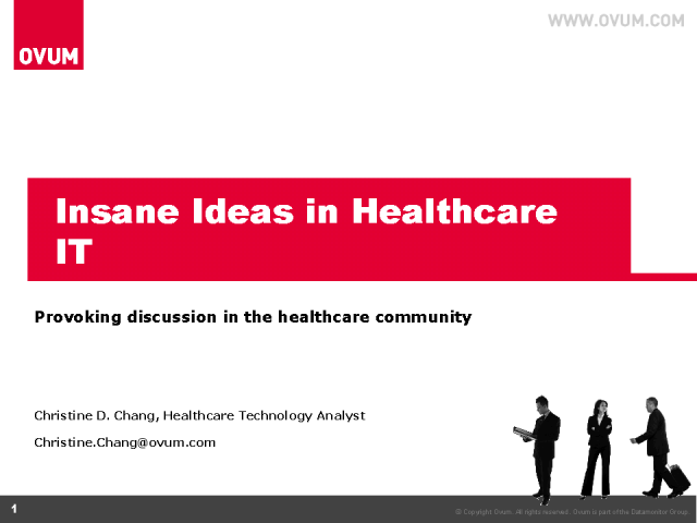 Insane Ideas in Healthcare IT