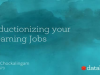 Productionizing your Streaming Jobs