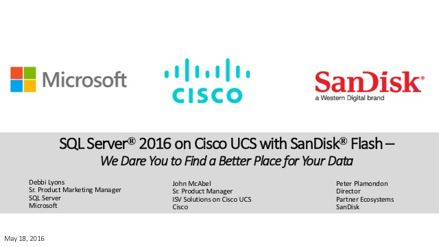 SQL Server 2016 on Cisco UCS with SanDisk® Flash
