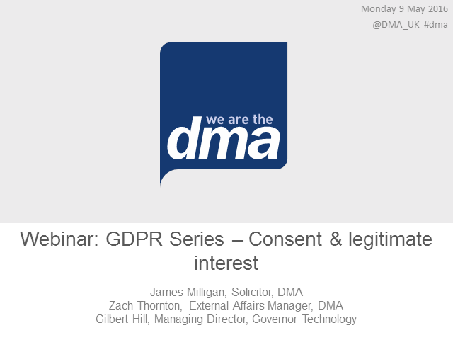 Webinar: GDPR Series: Consent and legitimate interest