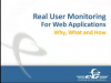 How to Monitor the Real User Experience for Your Web Applications