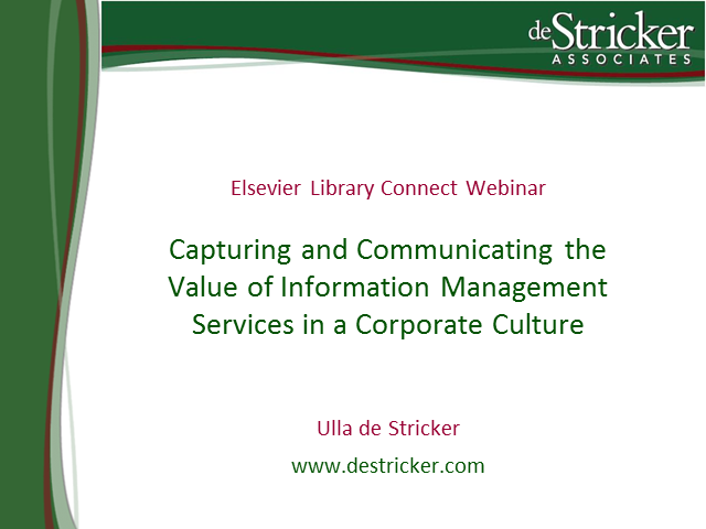 Capturing & communicating the value of IM services in a corporate culture
