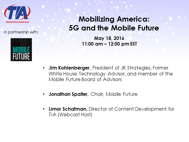 Mobilizing America: 5G and the Mobile Future, May 18 11am EDT