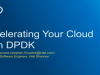 Accelerating Your Cloud With DPDK