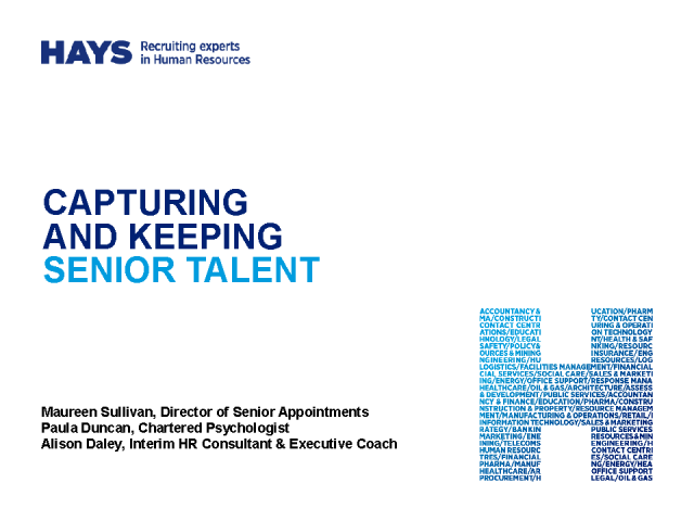 Capturing and Keeping Senior Talent