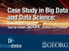 Case Study in Big Data and Data Science: University of Georgia