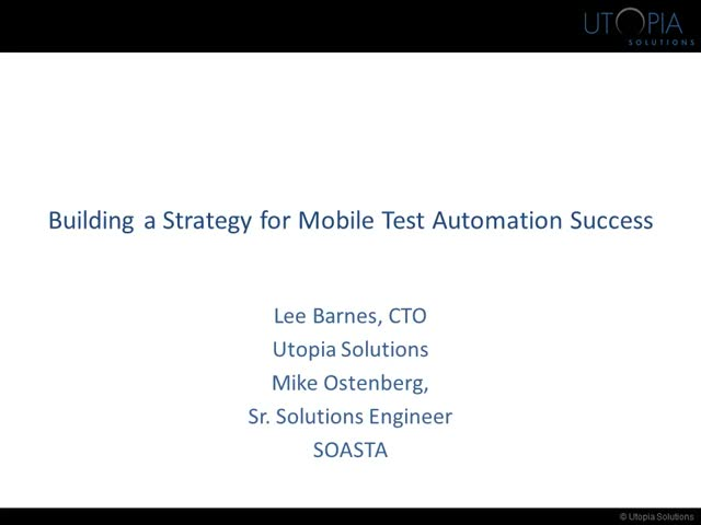 Strategies for Mobile Test Automation Success