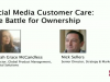 Social Media Customer Care: The Battle for Ownership