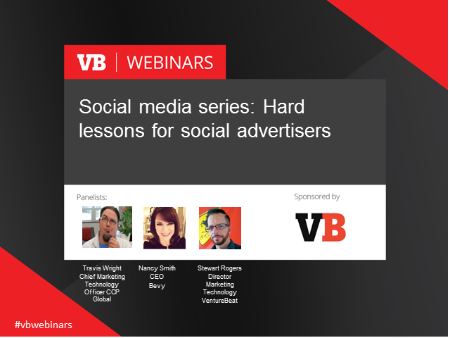 Social media 30-minute series: Hard lessons for social advertisers
