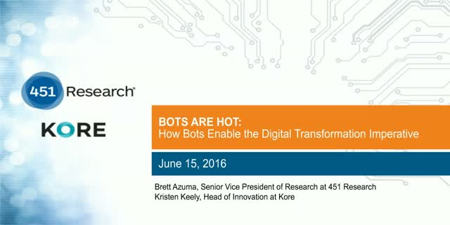 BOTS ARE HOT: How Bots Enable the Digital Transformation Imperative
