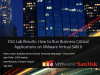 How to Better Run Business Applications on VMware Virtual SAN 6: ESG Lab Results