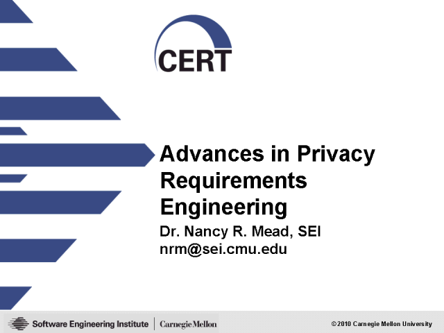 Advances in Privacy Requirements Engineering