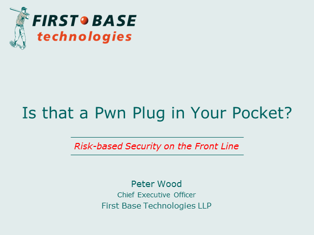 Social Engineering: Is that a Pwn Plug in Your Pocket?