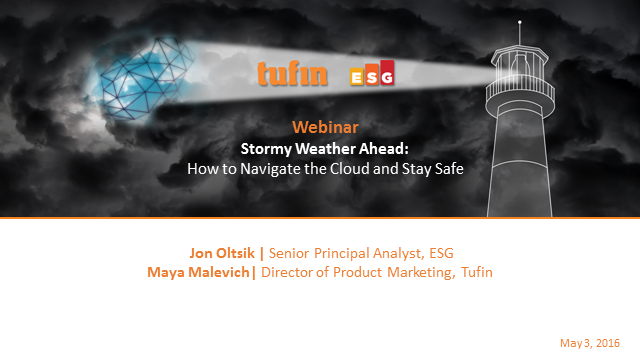 Stormy Weather Ahead: How to Navigate the Cloud and Stay Safe, ESG & Tufin