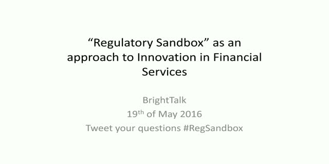 The Regulatory Sandbox: Gamechanger or a Challenge to the Framework?