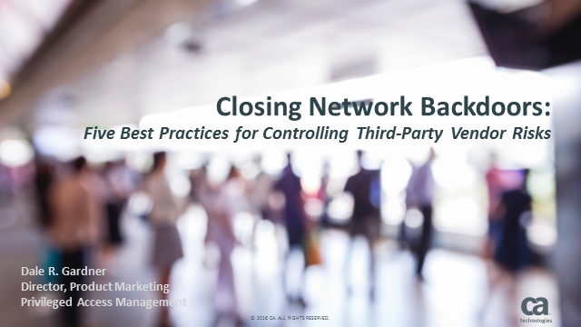 Closing Network Backdoors: Best Practices to Control Third-Party Risks