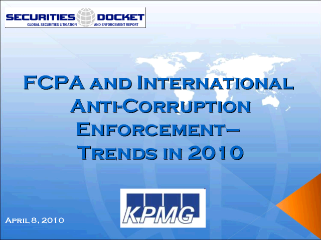 FCPA and International Anti-Corruption Enforcement:Trends in 2010