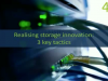 Realising true storage innovation – 3 key tactics