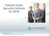Federal Cyber Security Outlook for 2010