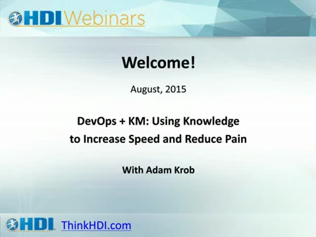 DevOps + KM: Using Knowledge to Increase Speed and Reduce Pain