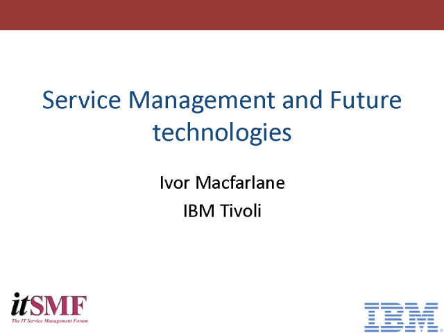 Cloud and Service Management - Friends or just Collaborators?