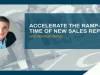 Accelerate the Ramp-Up Time of New Sales Reps
