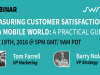 Measuring Customer Satisfaction In a Mobile World: A Practical Guide