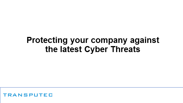 Protecting your company against the latest cyber security threats