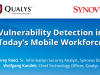 Vulnerability Detection in Today's Mobile Workforce