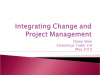 Integrating Change and Project Management