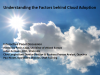 Panel: Understanding the Factors behind Cloud Adoption
