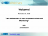 Fix It Before the Call: Best Practices in Alerts and Monitoring