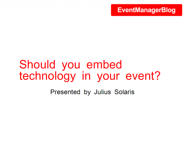Should you use technology for your event?